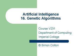 Artificial Intelligence 16 Genetic Algorithms Course V 231