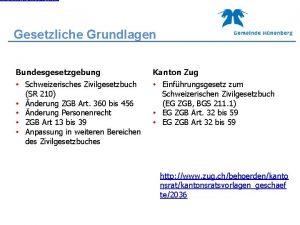 http www zug chbehoerdenkanton sratkantonsratsvorlagengeschaefte2036 Gesetzliche Grundlagen Bundesgesetzgebung