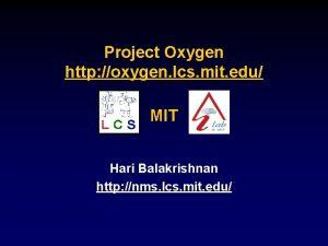 Project Oxygen http oxygen lcs mit edu MIT