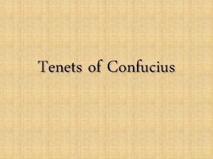 Tenets of Confucius Confuciuss Timeline 600 BC 500