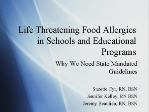 Life Threatening Food Allergies in Schools and Educational