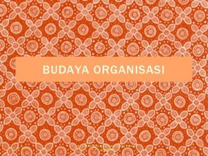 BUDAYA ORGANISASI 10292020 Resista Vikaliana S Si MM
