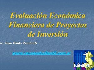 Evaluacin Econmica Financiera de Proyectos de Inversin ic