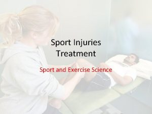 Sport Injuries Treatment Sport and Exercise Science Criteria