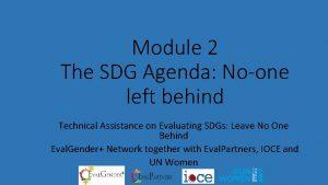 Module 2 The SDG Agenda Noone left behind