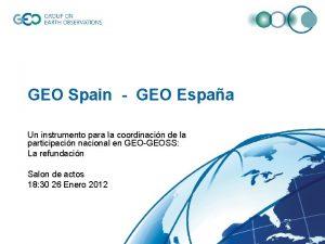 GEO Spain GEO Espaa Un instrumento para la