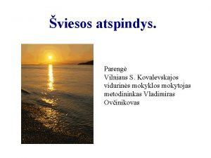 viesos atspindys Pareng Vilniaus S Kovalevskajos vidurins mokyklos