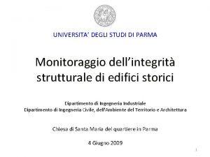 UNIVERSITA DEGLI STUDI DI PARMA Monitoraggio dellintegrit strutturale