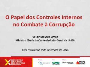 O Papel dos Controles Internos no Combate Corrupo