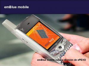 em Blue mobile 10292020 em Blue mobile es