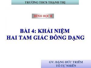 TRNG THCS THNH TR HNH HC 8 BI