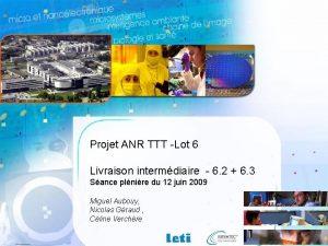 Projet ANR TTT Lot 6 Livraison intermdiaire 6