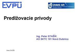 Predlovacie prvody Ing Peter STAK AO SKTC 101