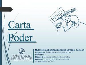 Carta Poder Multiversidad latinoamericana campus Torren Asignatura Taller