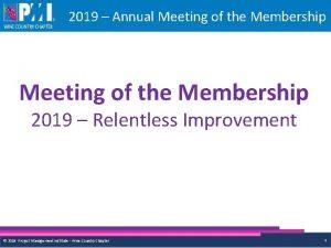 2019 Annual Meeting of the Membership 2019 Relentless