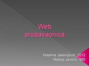 Web prodavaonica Nikolina Jakovljevi 1012 Mateja Javori 985