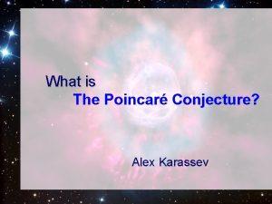 What is The Poincar Conjecture Alex Karassev Content