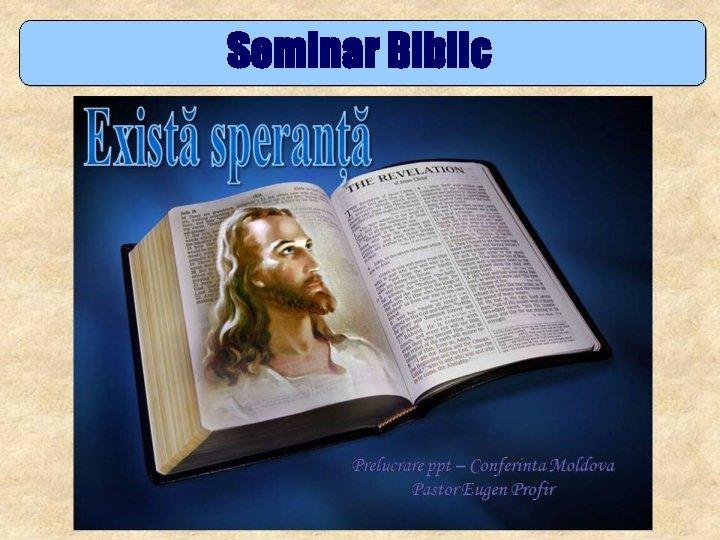 Seminar Biblic Exist speran Studiul 7 Nu te