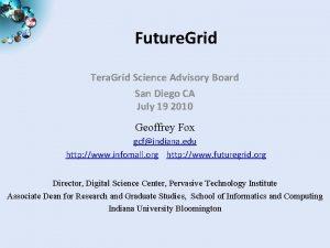 Future Grid Tera Grid Science Advisory Board San