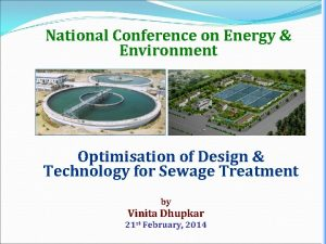 National Conference on Energy Environment Optimisation of Design