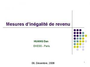 Mesures dingalit de revenu HUANG Dan EHESS Paris