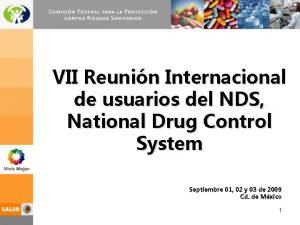 VII Reunin Internacional de usuarios del NDS National