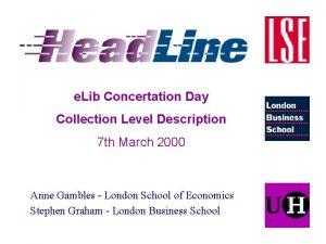 e Lib Concertation Day Collection Level Description 7