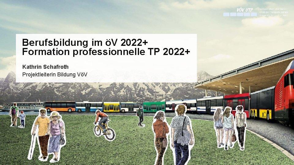 Berufsbildung im V 2022 Formation professionnelle TP 2022