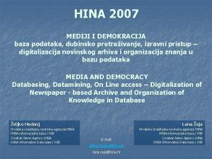 HINA 2007 MEDIJI I DEMOKRACIJA baza podataka dubinsko