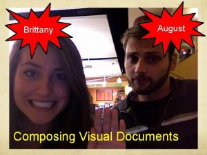Brittany August By August and Brittany Composing Visual
