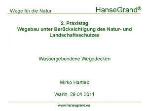 Hanse Grand Wege fr die Natur 2 Praxistag