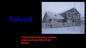 Yakutsk Puede incmodamente reclamar el ttulo de Ciudad