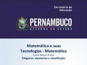 Matemtica e suas Tecnologias Matemtica Ensino Bsico 5