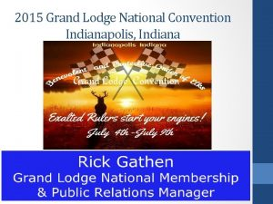 2015 Grand Lodge National Convention Indianapolis Indiana We