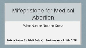 Mifepristone for Medical Abortion What Nurses Need to