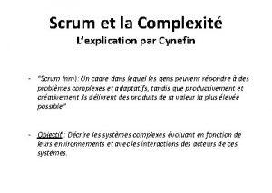 Scrum et la Complexit Lexplication par Cynefin Scrum
