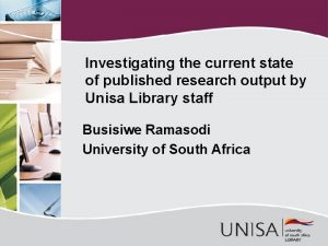 Investigating the current state of published research output