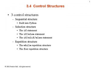 1 3 4 Control Structures 3 control structures