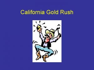 California Gold Rush GOLD James W Marshall discovered