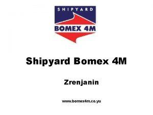 Shipyard Bomex 4 M Zrenjanin www bomex 4