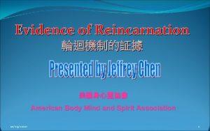 Evidence of Reincarnation American Body Mind and Spirit