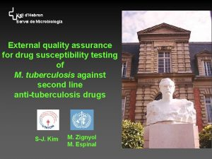 Vall dHebron Servei de Microbiologia External quality assurance