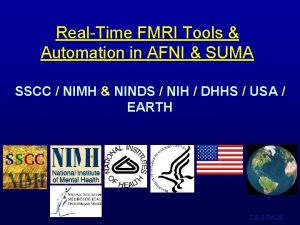 RealTime FMRI Tools Automation in AFNI SUMA SSCC