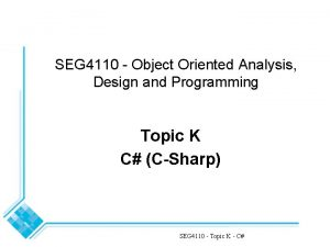 SEG 4110 Object Oriented Analysis Design and Programming