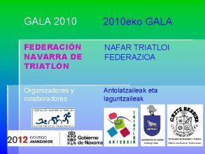GALA 2010 eko GALA FEDERACIN NAVARRA DE TRIATLN