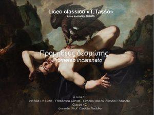 Liceo classico T Tasso Anno scolastico 201415 Prometeo