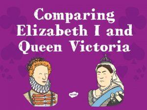 Victorian period Elizabethan period 1500 1800 Elizabeth II