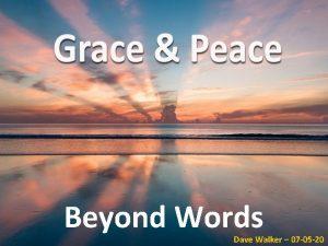 Beyond Words Dave Walker 07 05 20 1
