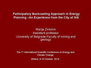 Participatory Backcasting Approach in Energy Planning An Experience