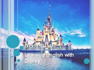 Learning English with Disney LEARNING ENGLISH WITH DISNEY